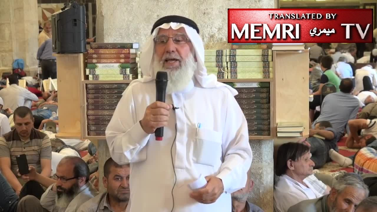 Al-Aqsa Mosque Address by Sheikh Issam Amira: An Islamic State Would Have Political Strategy of Jihad to Convert Infidels to Islam; They Will Be Fought Against If They Don't Convert
